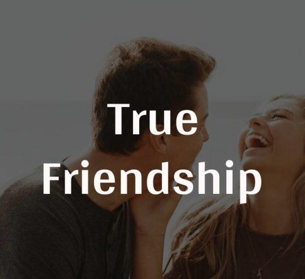 True Friendship | Friendship