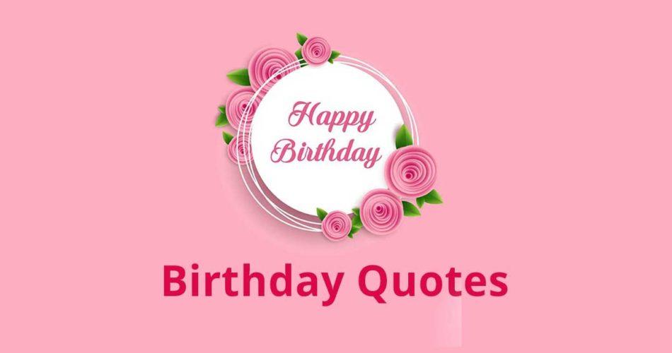 Birthday Quotes | Birthday Quotes