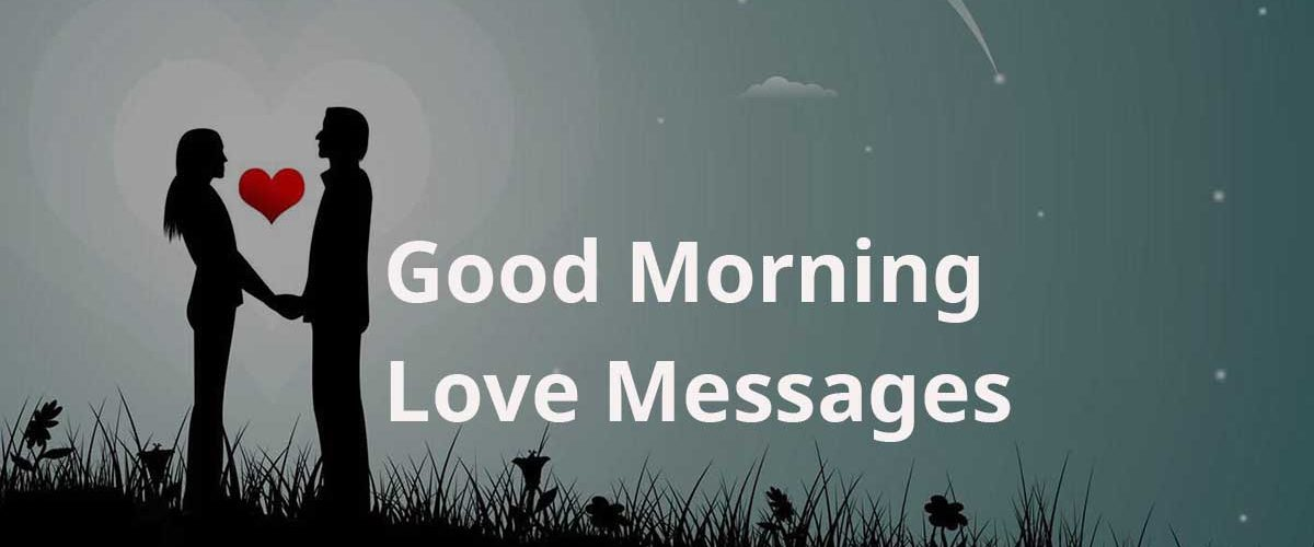 Good Morning Love Messages   Good Morning Love Messages
